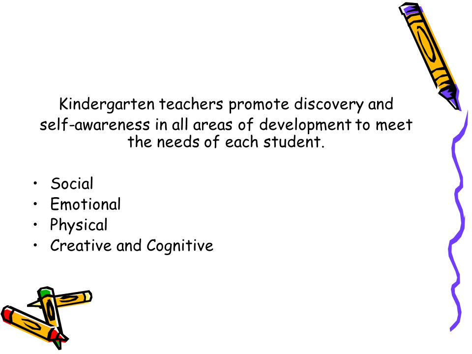 Kindergarten teachers promote discovery and