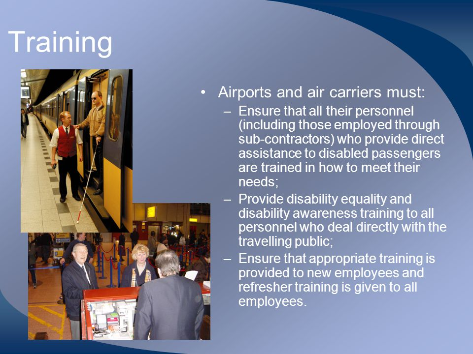 Training Airports and air carriers must: