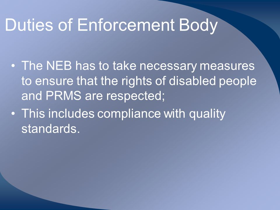 Duties of Enforcement Body
