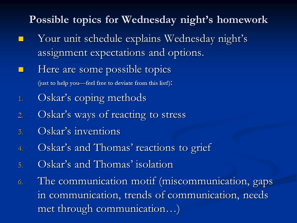 Possible topics for Wednesday night's homework