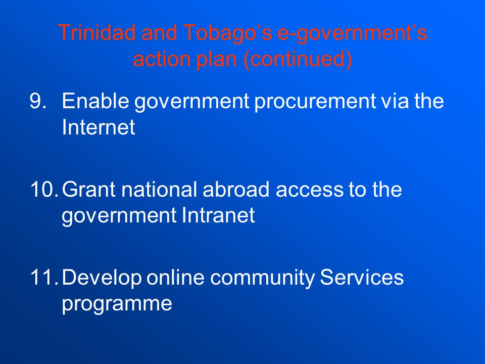 Trinidad and Tobago's e-government's action plan (continued)