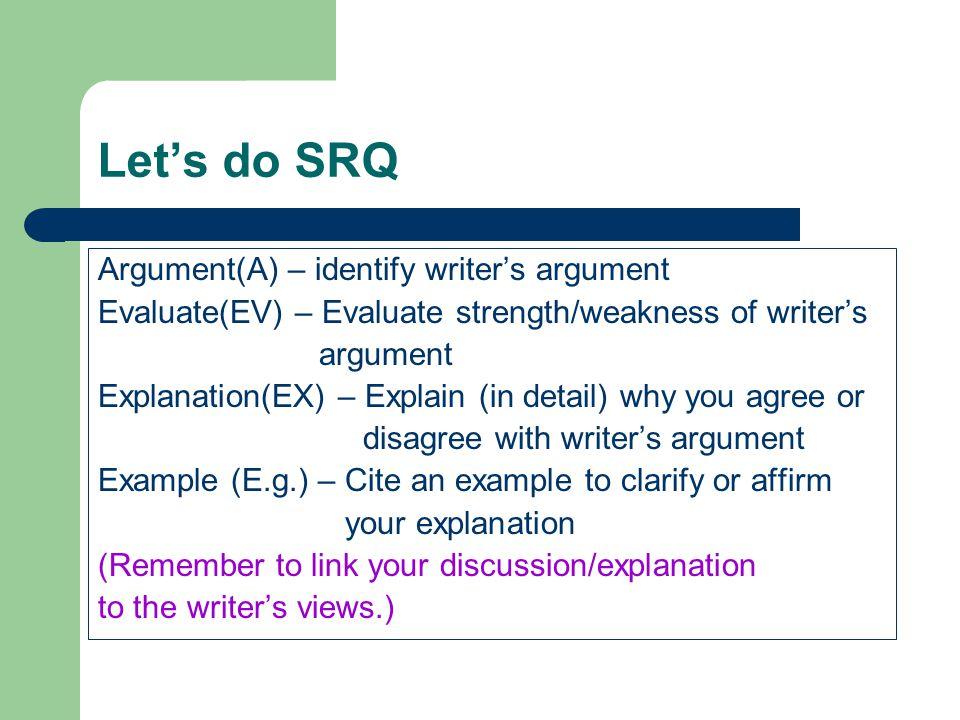 Let's do SRQ Argument(A) – identify writer's argument