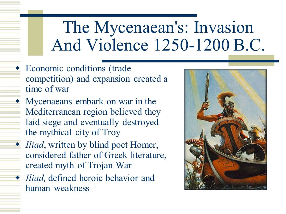 The Mycenaean s: Invasion And Violence 1250-1200 B.C.