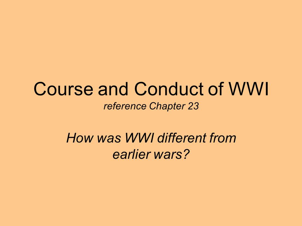 Course and Conduct of WWI reference Chapter 23