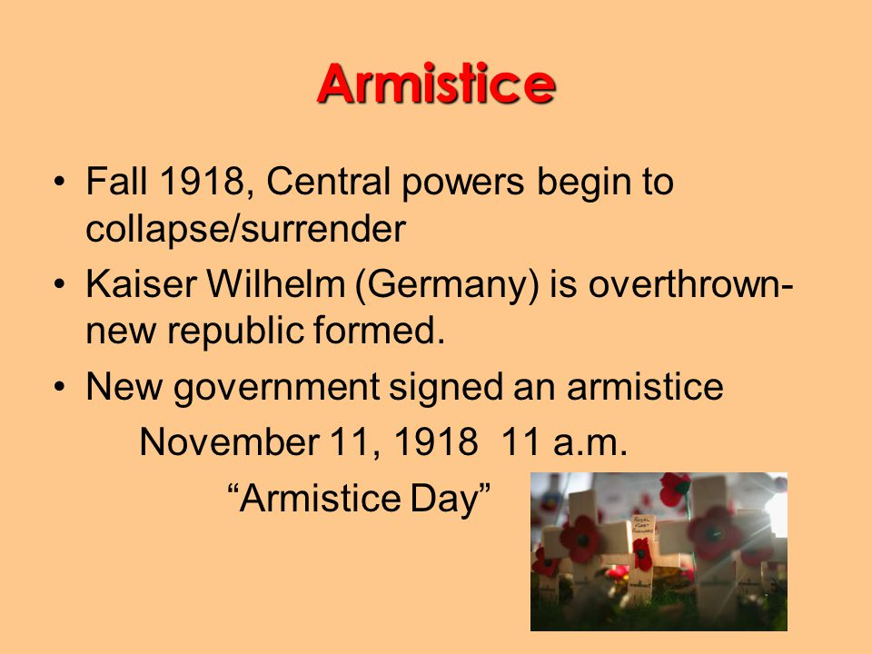 Armistice Fall 1918, Central powers begin to collapse/surrender