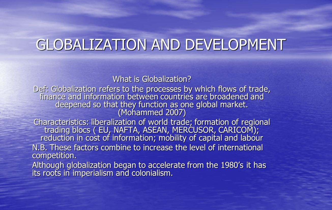 globalization trade and development Globalization for development (trade and development series) - kindle edition by ian goldin, kenneth reinert download it once and read it on your kindle device, pc, phones or tablets.