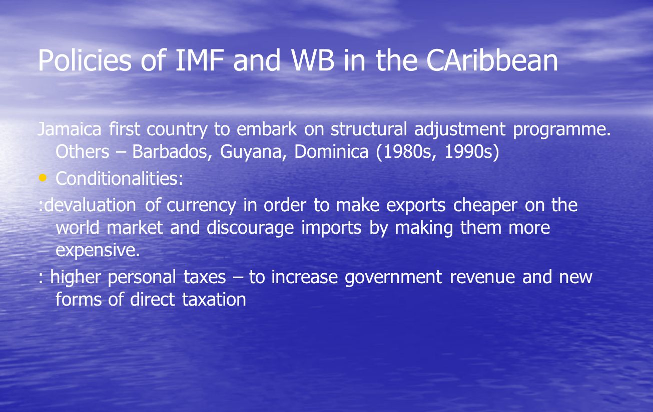 Policies of IMF and WB in the CAribbean