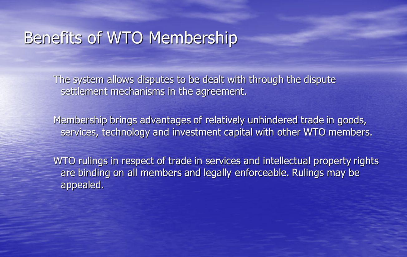 Benefits of WTO Membership