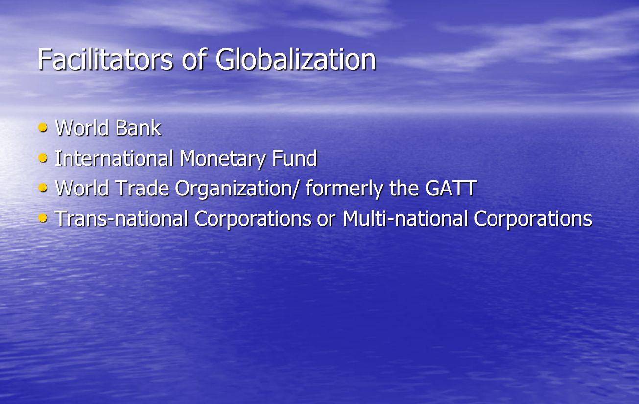 Facilitators of Globalization