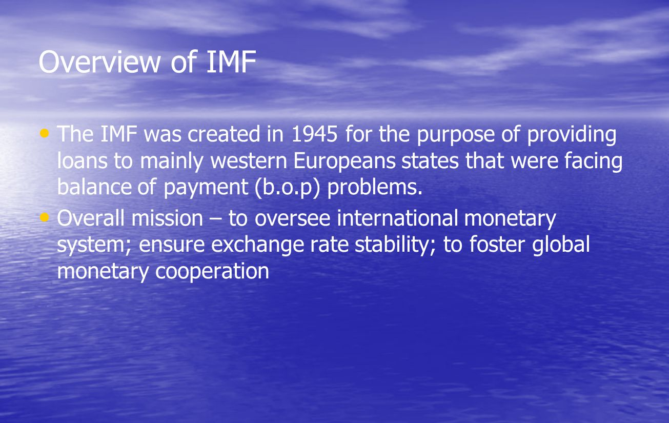 Overview of IMF