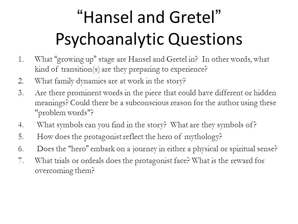 Hansel and Gretel Psychoanalytic Questions