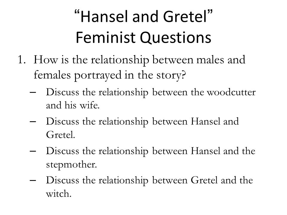 Hansel and Gretel Feminist Questions
