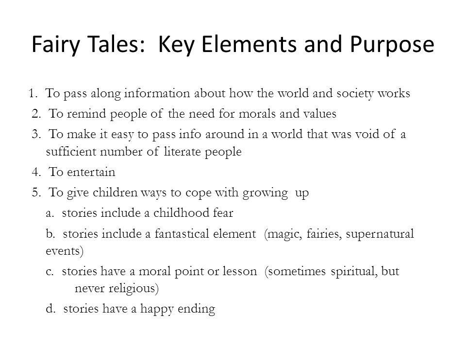 Fairy Tales: Key Elements and Purpose