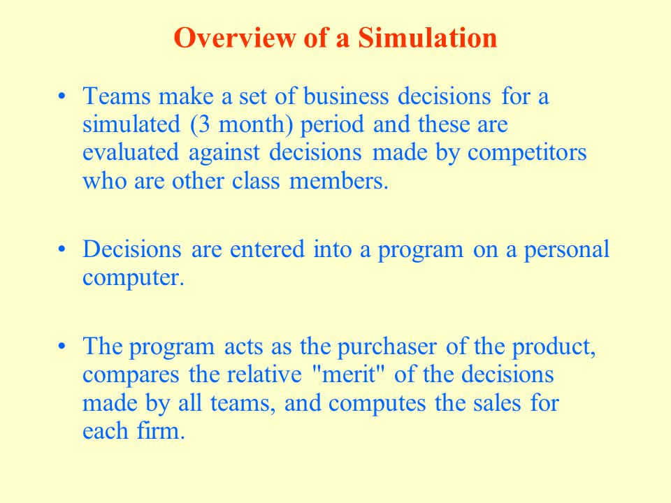 Overview of a Simulation