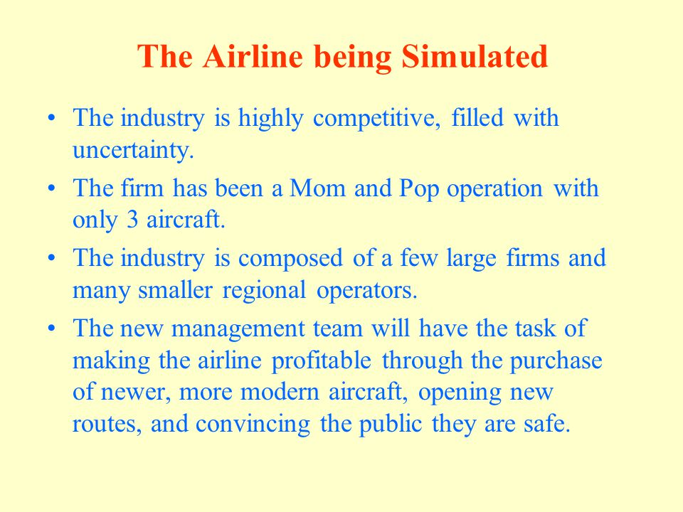 The Airline being Simulated