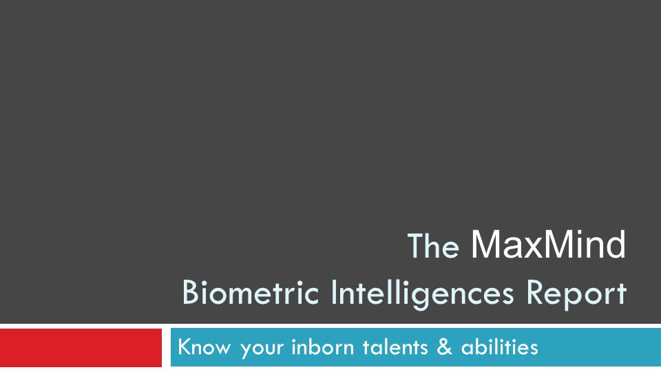 The MaxMind Biometric Intelligences Report