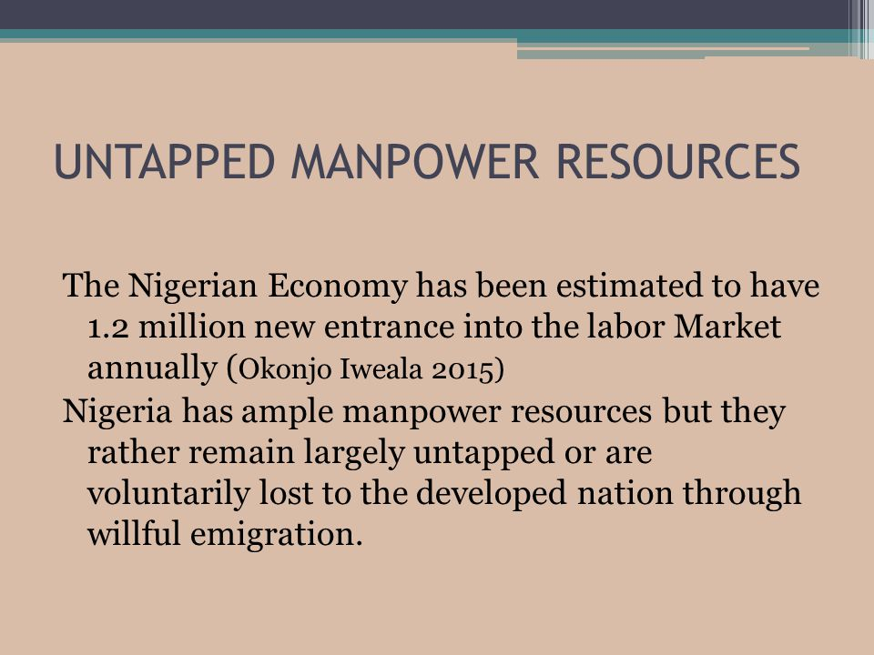 UNTAPPED MANPOWER RESOURCES