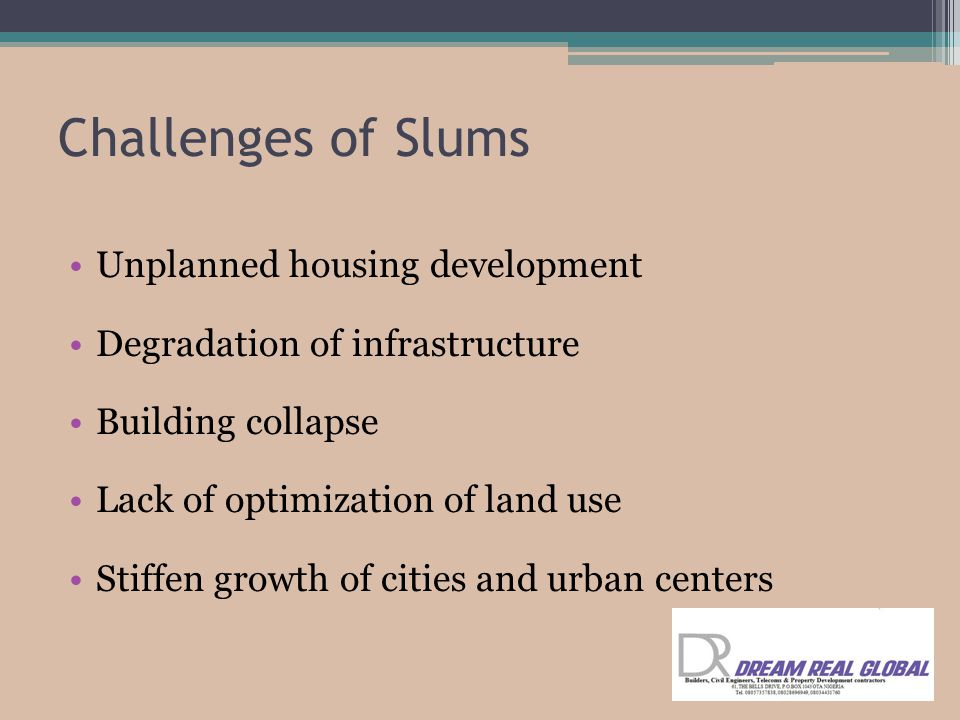 Challenges of Slums Unplanned housing development