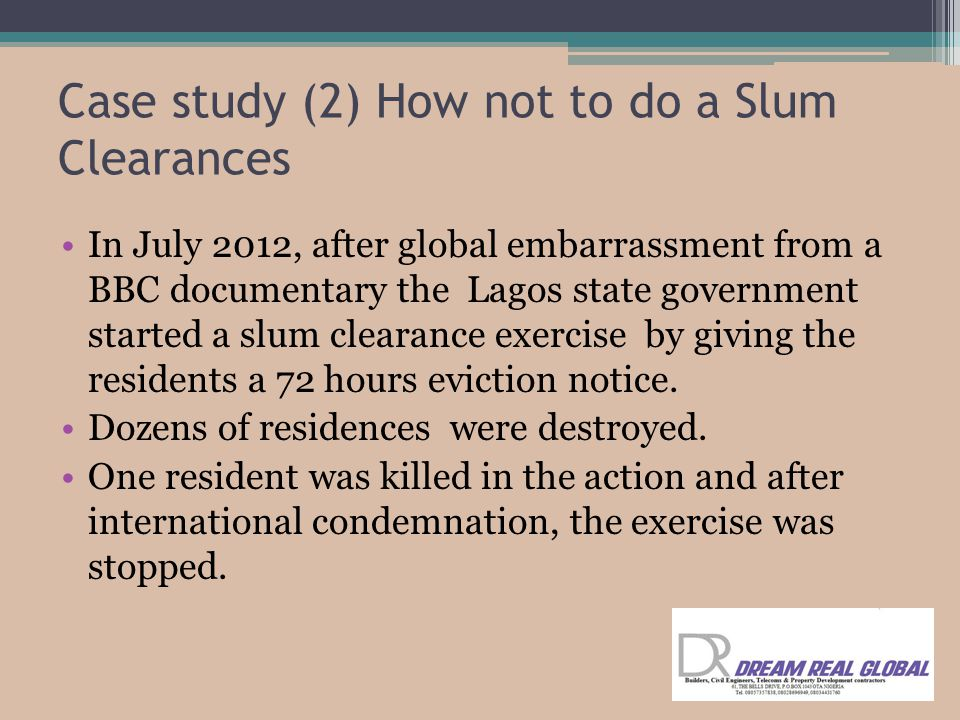 Case study (2) How not to do a Slum Clearances