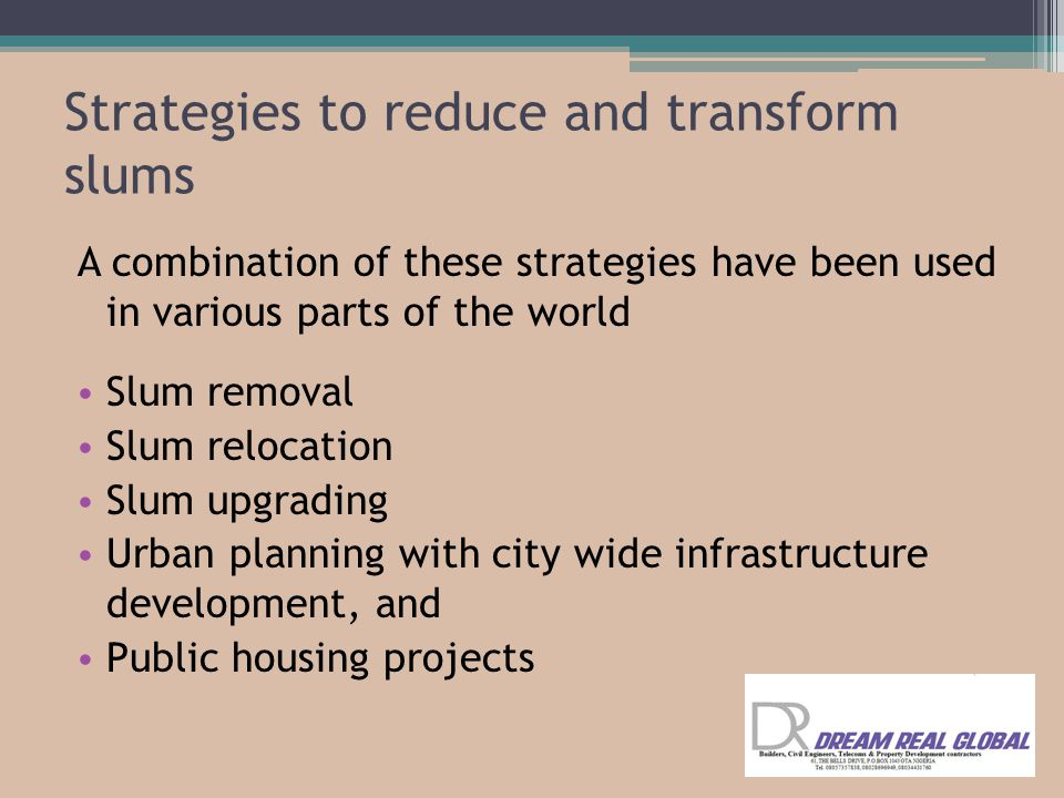 Strategies to reduce and transform slums