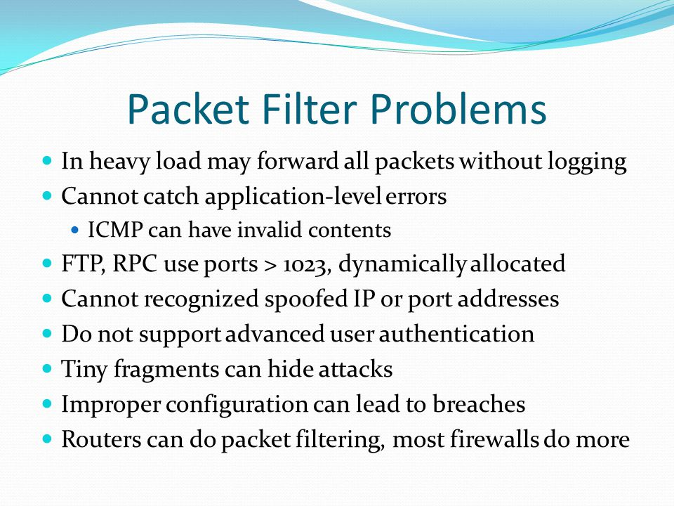 Packet Filter Problems