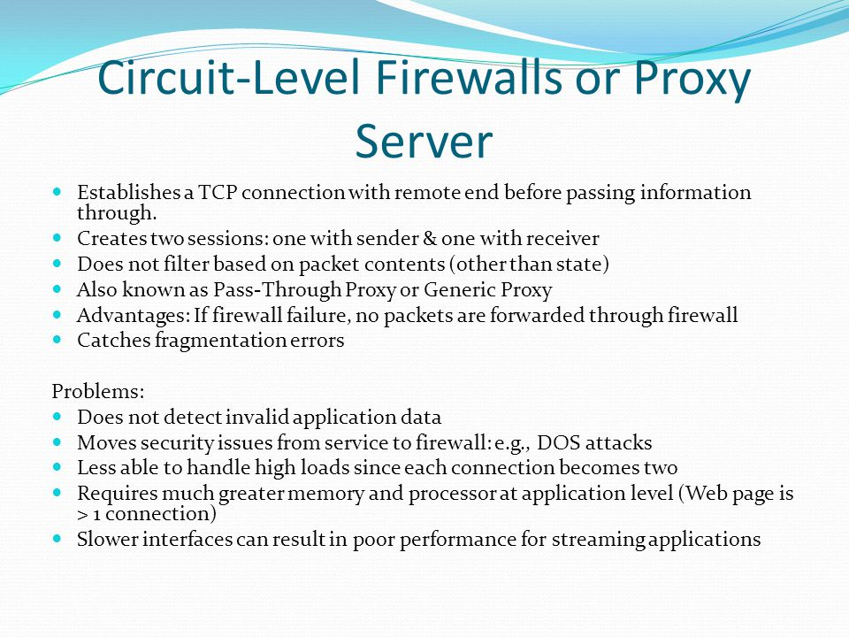 Circuit-Level Firewalls or Proxy Server