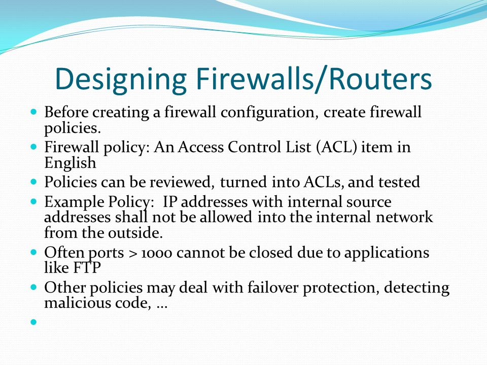 Designing Firewalls/Routers