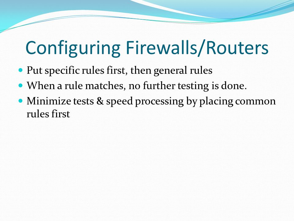 Configuring Firewalls/Routers