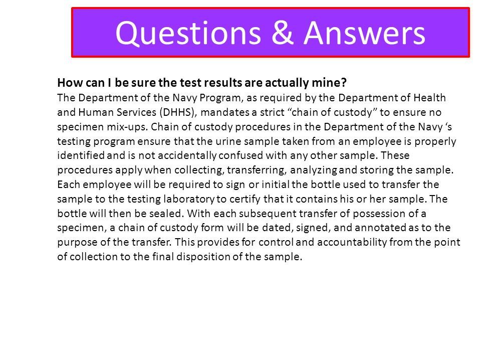 Questions & Answers How can I be sure the test results are actually mine
