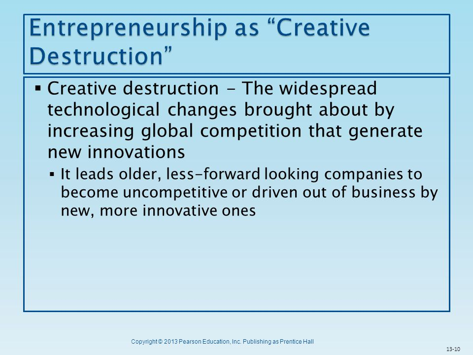 Entrepreneurship as Creative Destruction