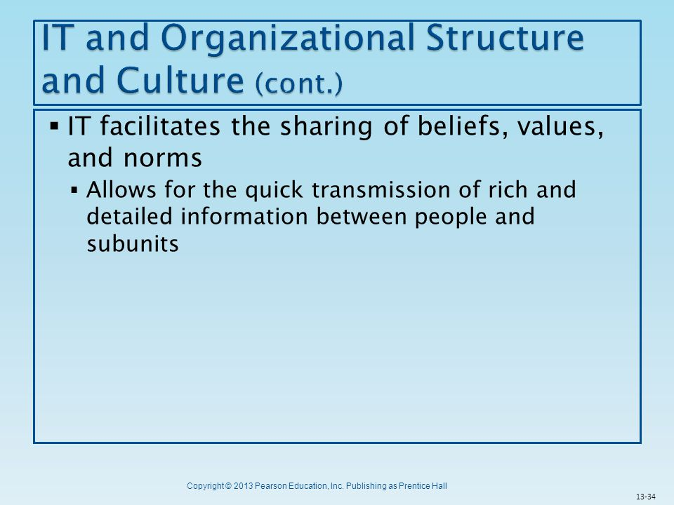 IT and Organizational Structure and Culture (cont.)