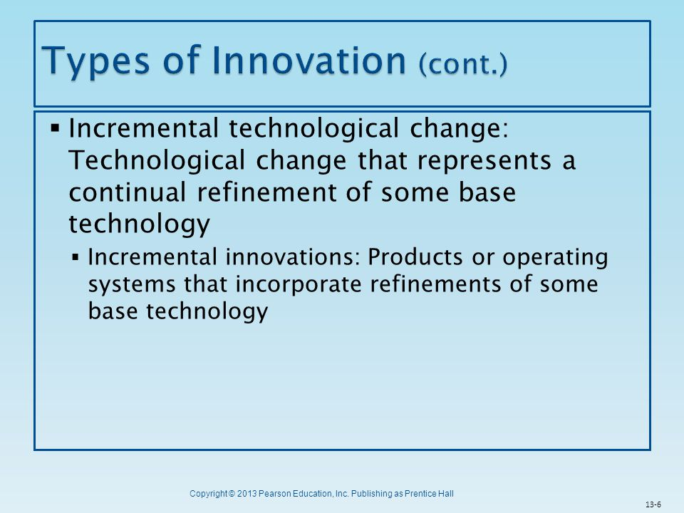Types of Innovation (cont.)