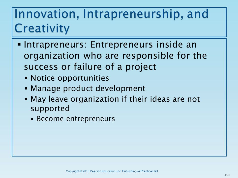 Innovation, Intrapreneurship, and Creativity