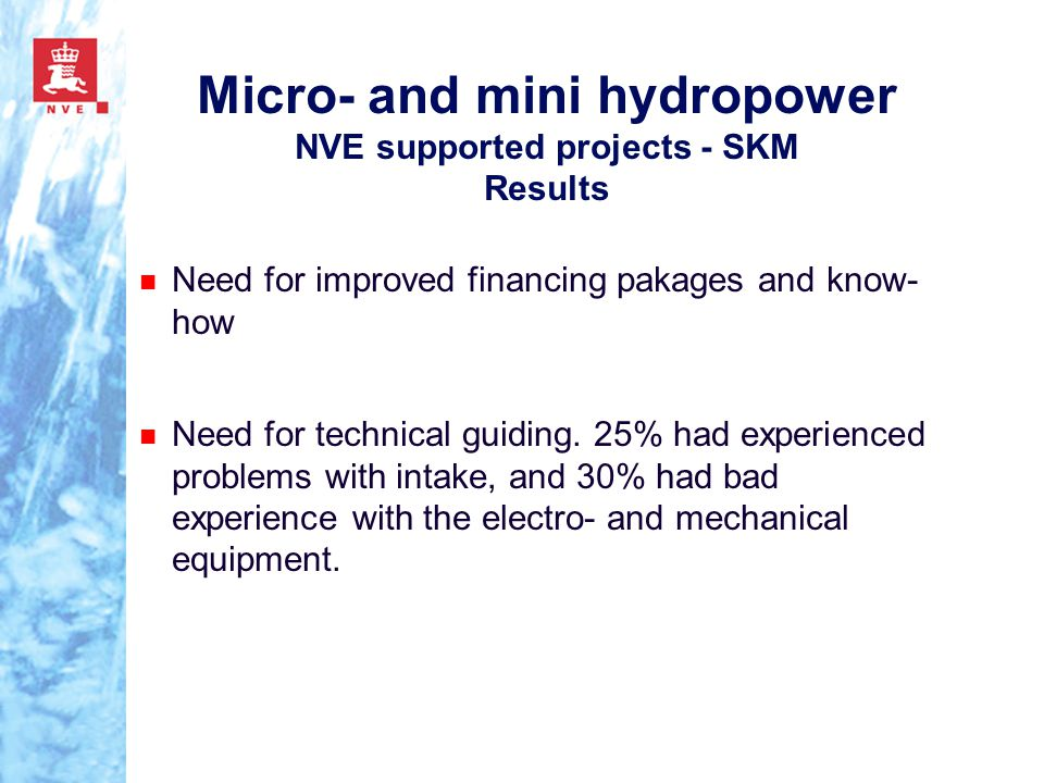 Micro- and mini hydropower NVE supported projects - SKM Results