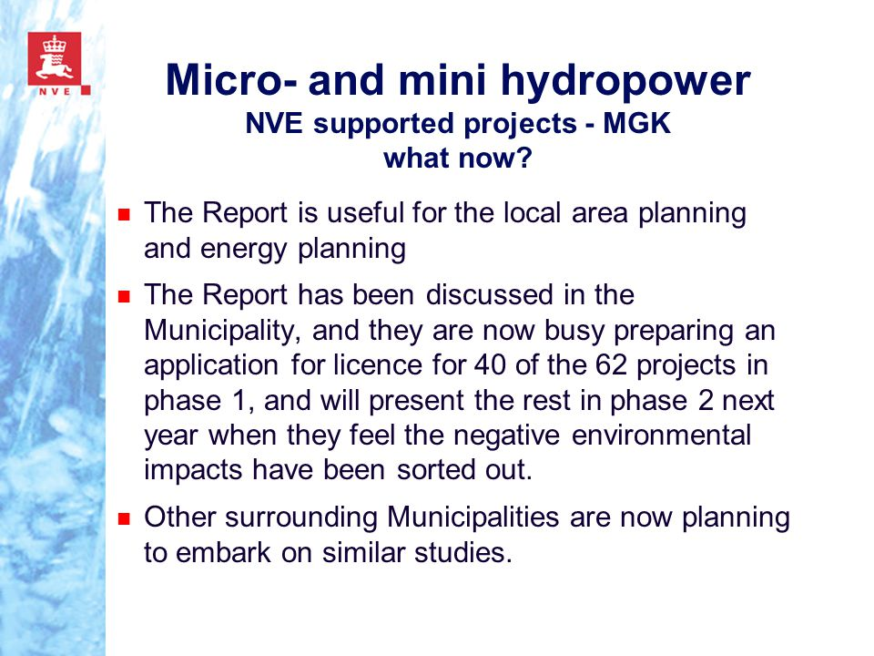 Micro- and mini hydropower NVE supported projects - MGK what now