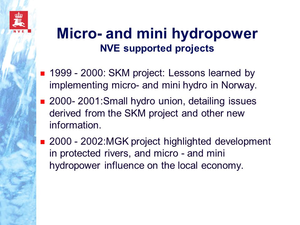 Micro- and mini hydropower NVE supported projects