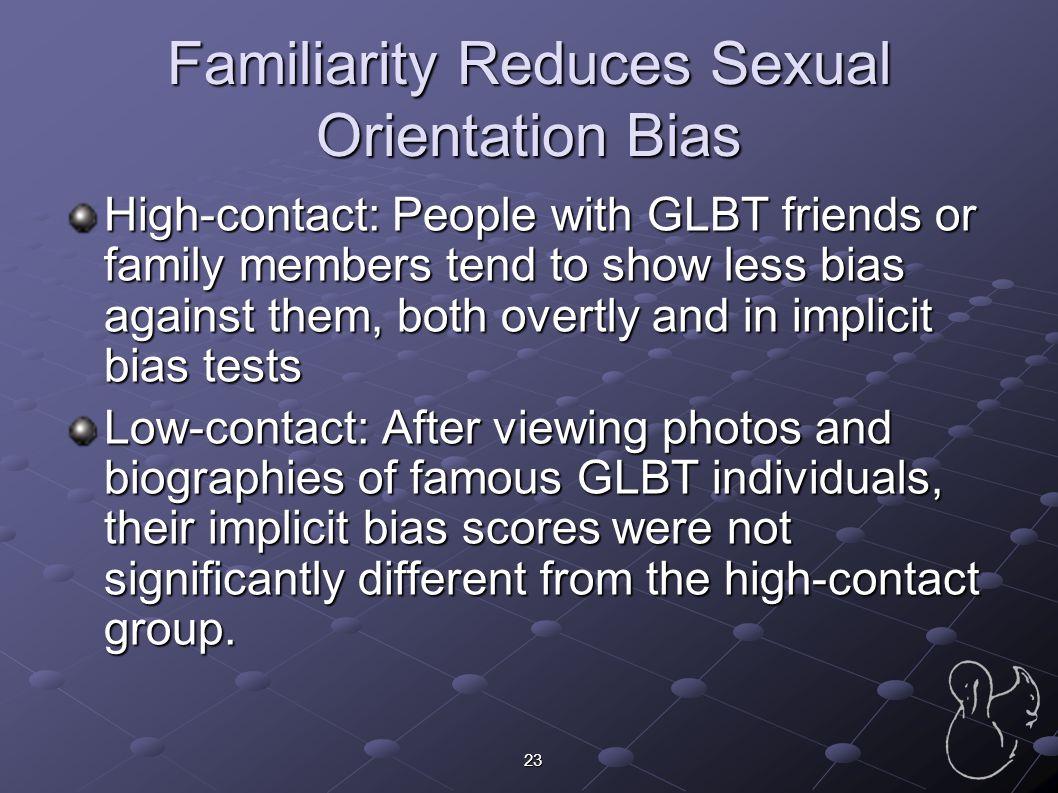 Familiarity Reduces Sexual Orientation Bias