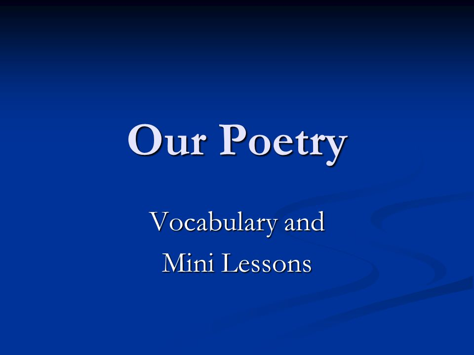 Vocabulary and Mini Lessons