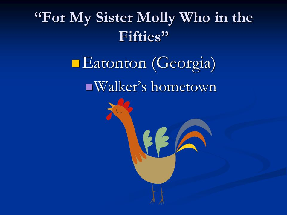 For My Sister Molly Who in the Fifties