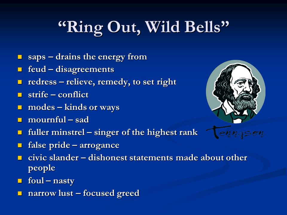 Ring Out, Wild Bells saps – drains the energy from