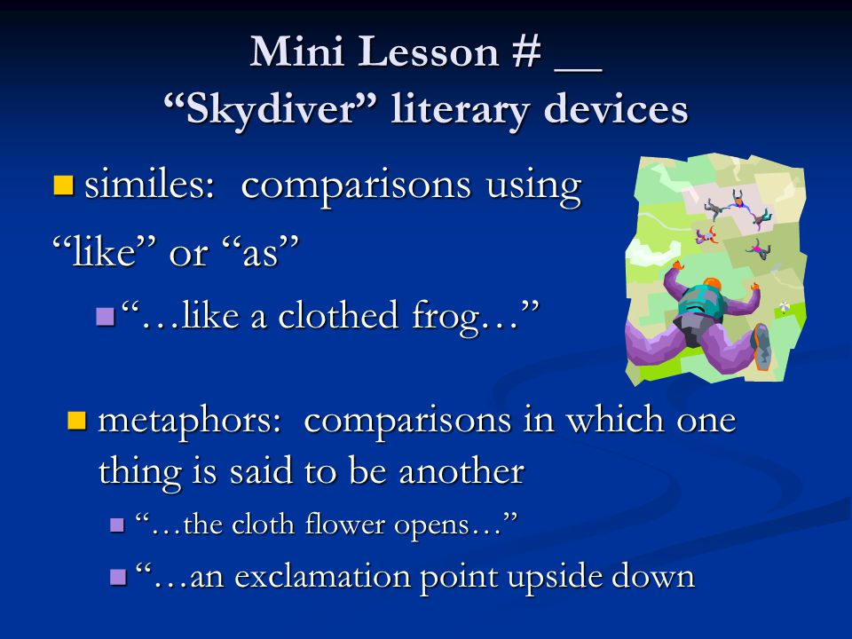 Mini Lesson # __ Skydiver literary devices