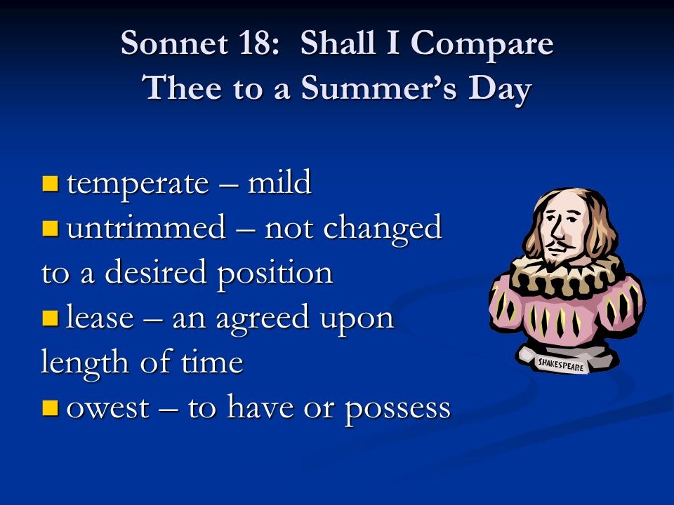 Sonnet 18: Shall I Compare Thee to a Summer's Day
