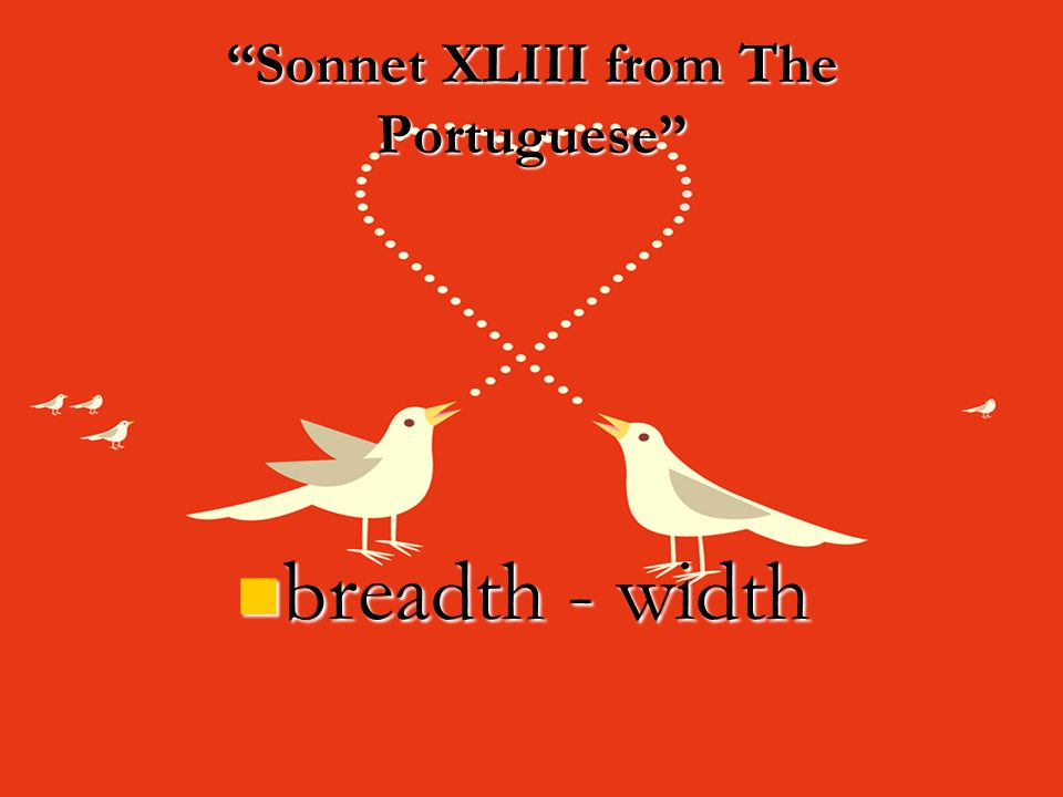 Sonnet XLIII from The Portuguese