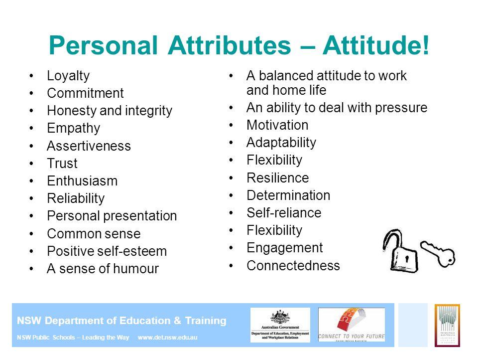 Personal Attributes – Attitude!