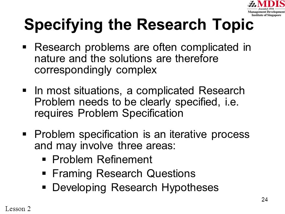 Specifying the Research Topic