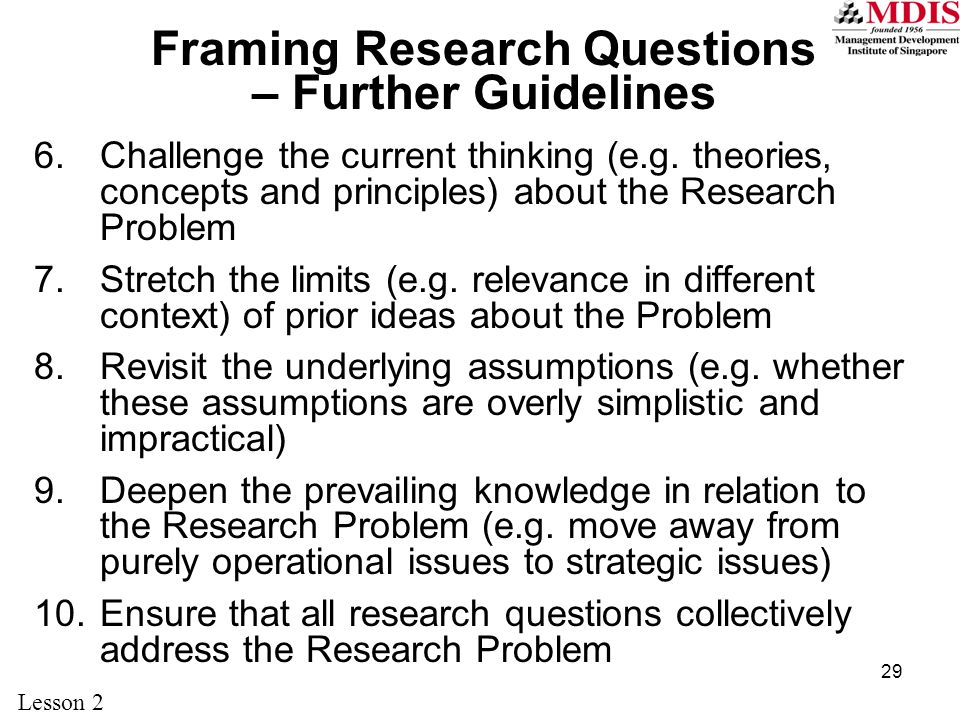 Framing Research Questions – Further Guidelines