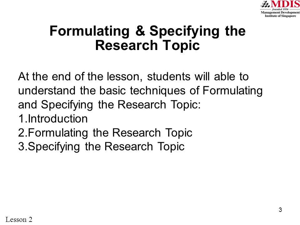 Formulating & Specifying the Research Topic