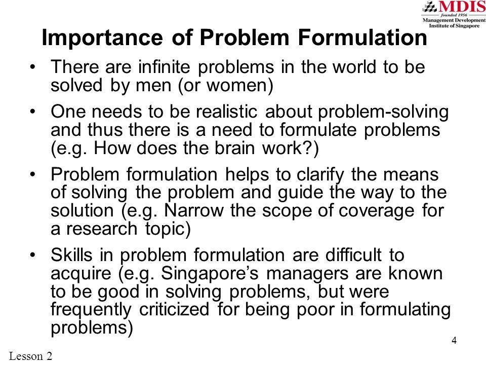 Importance of Problem Formulation