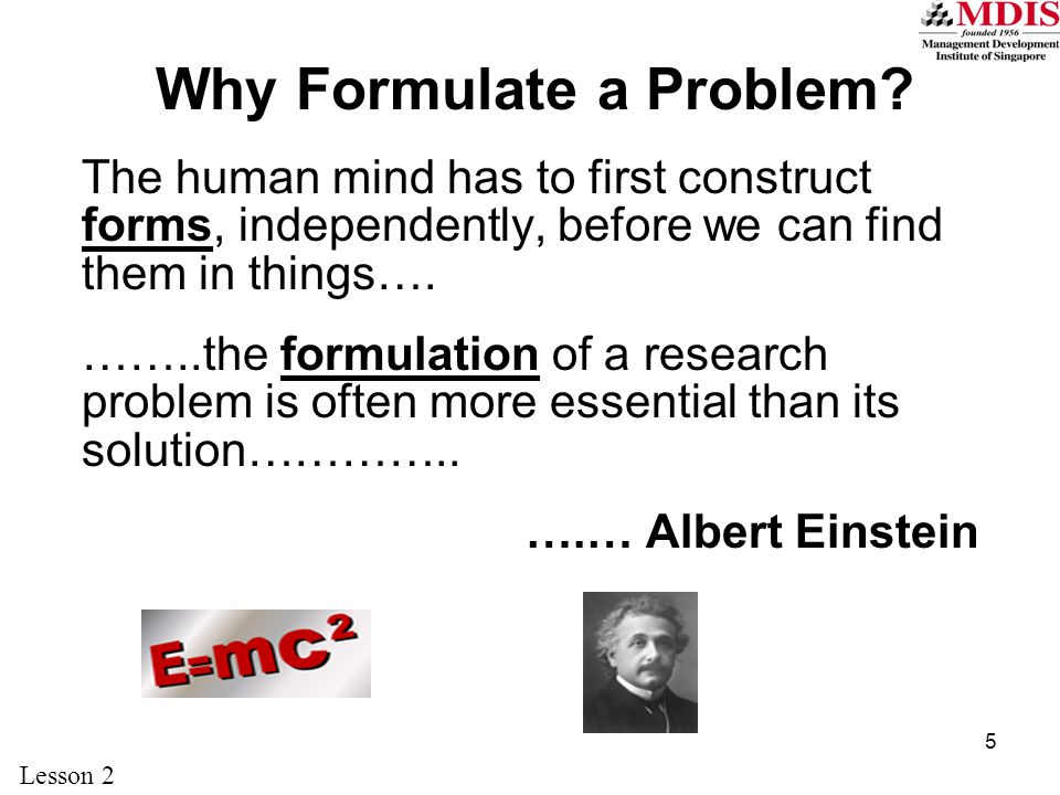 Why Formulate a Problem