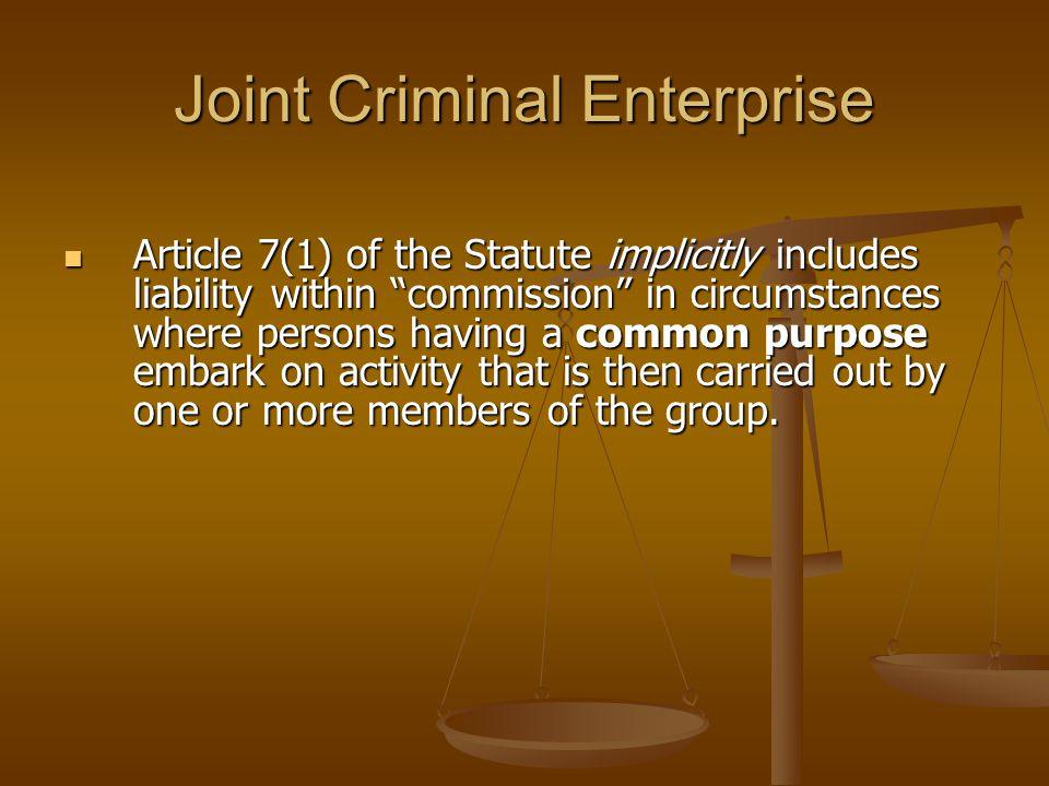 Joint Criminal Enterprise